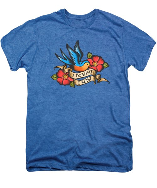 I Do What I Want Vintage Bluebird And Rose Tattoo Men's Premium T-Shirt