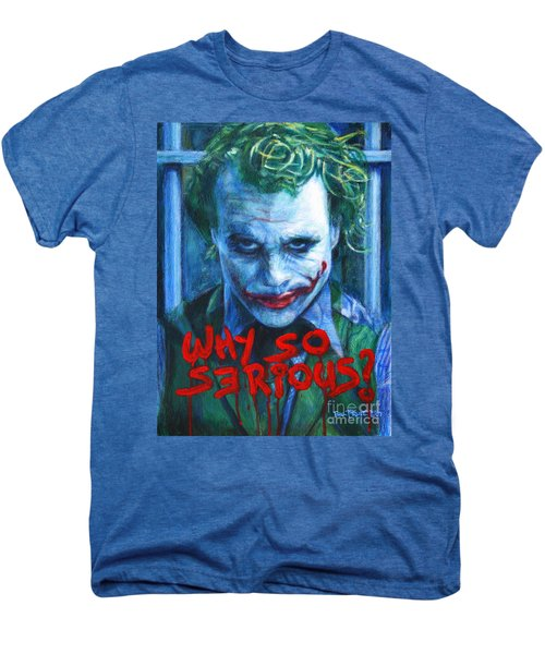 Joker - Why So Serioius? Men's Premium T-Shirt by Bill Pruitt