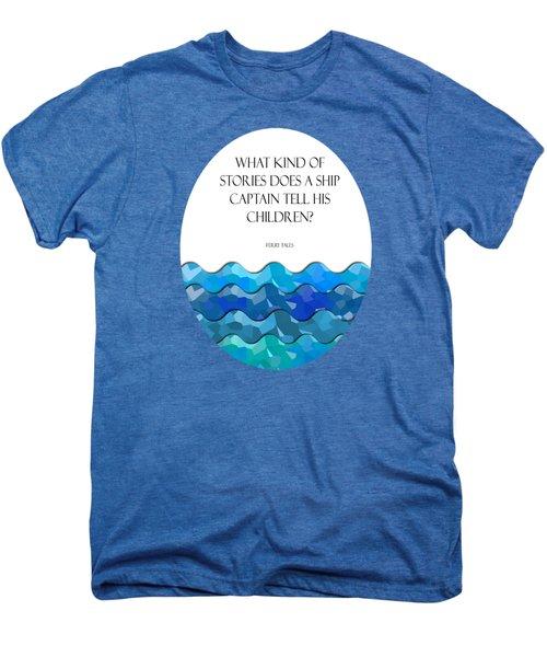 Maritime Humor For A Nursery Room Men's Premium T-Shirt