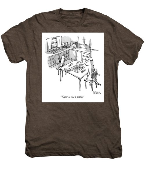 A Cat And Dog Play Scrabble In A Kitchen. 'grrr' Men's Premium T-Shirt