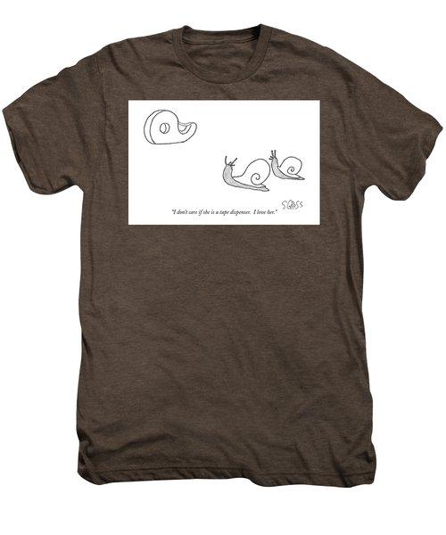 I Don't Care If She Is A Tape Dispenser.  I Love Men's Premium T-Shirt