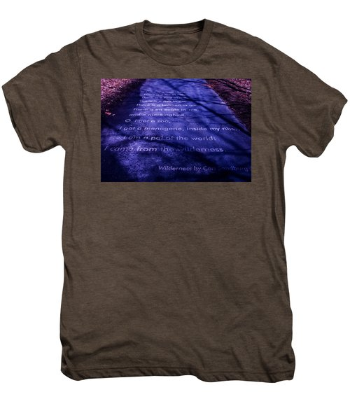 Wilderness - Carl Sandburg Men's Premium T-Shirt