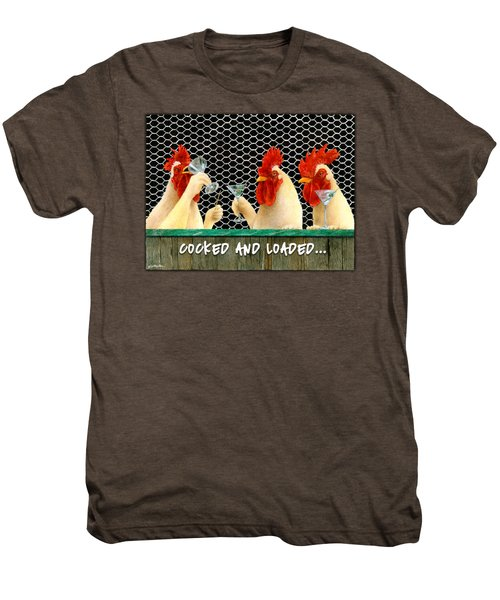 Cocked And Loaded... Men's Premium T-Shirt