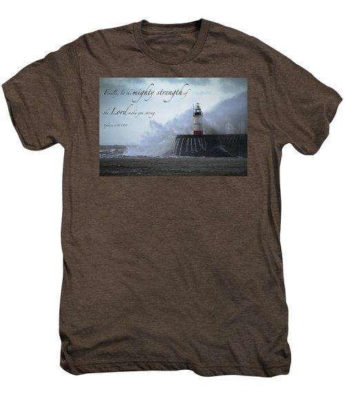 Ephesians 6 10 Men's Premium T-Shirt