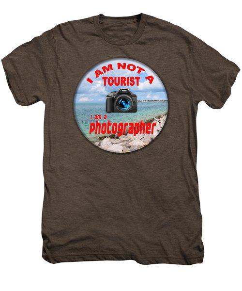 I Am Not A Tourist Men's Premium T-Shirt