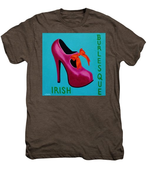 Irish Burlesque Shoe    Men's Premium T-Shirt by John  Nolan