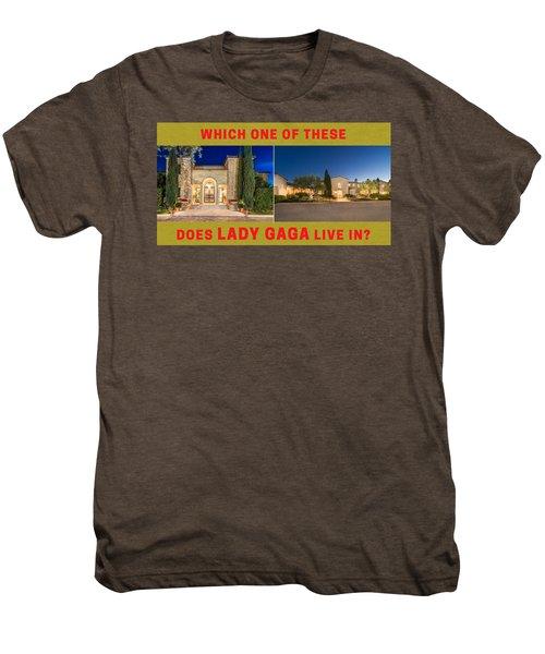 Lady Gaga's Luxurious Mansion Men's Premium T-Shirt