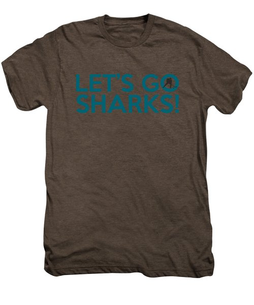 Let's Go Sharks Men's Premium T-Shirt by Florian Rodarte