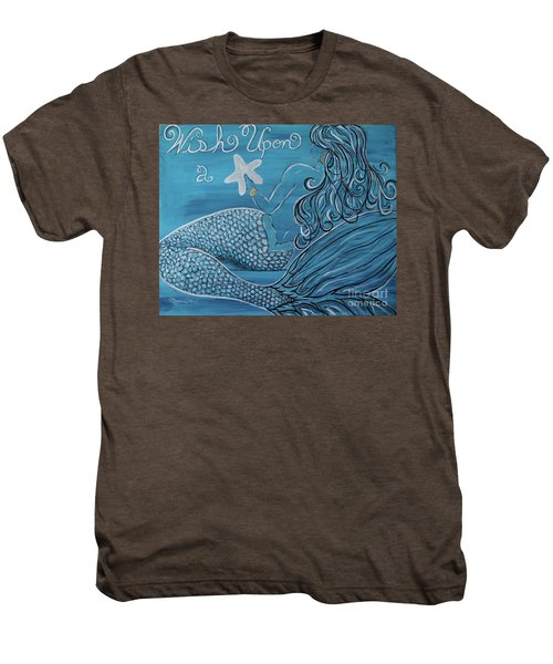 Mermaid- Wish Upon A Starfish Men's Premium T-Shirt