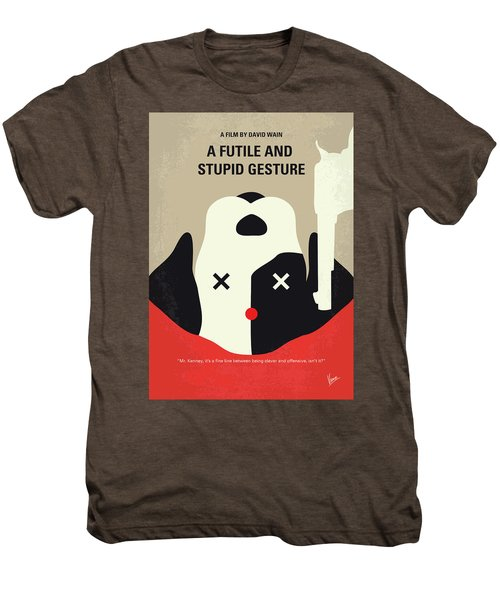 No893 My A Futile And Stupid Gesture Minimal Movie Poster Men's Premium T-Shirt