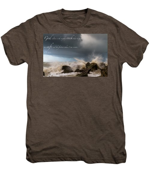 Psalm 62 2 Men's Premium T-Shirt