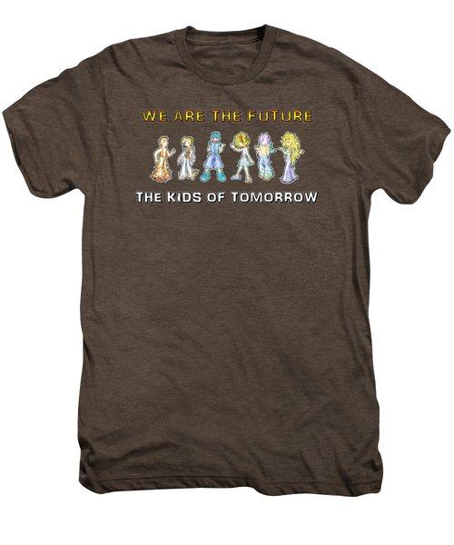 The Kids Of Tomorrow Men's Premium T-Shirt