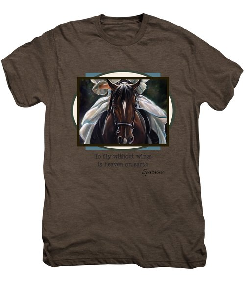 To Fly Without Wings Men's Premium T-Shirt