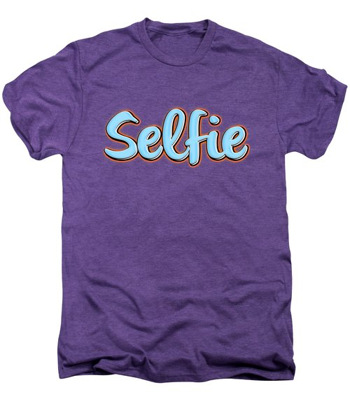 Selfie Tee Men's Premium T-Shirt by Edward Fielding