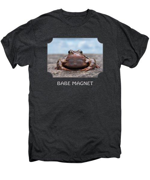 Babe Magnet Men's Premium T-Shirt