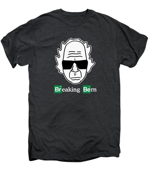 Breaking Bern Men's Premium T-Shirt by Sean Corcoran
