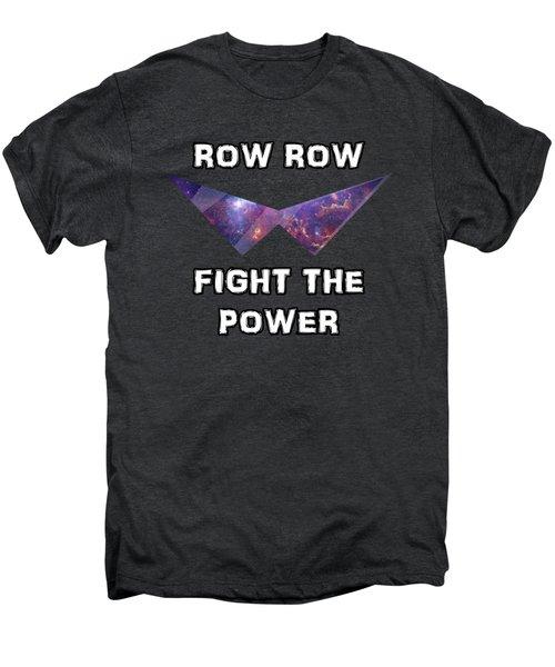 Row Row Fight The Power Men's Premium T-Shirt