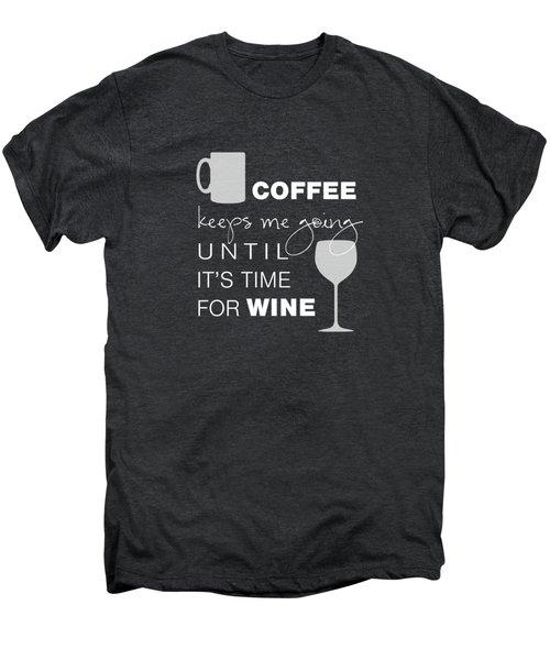 Coffee And Wine Men's Premium T-Shirt by Nancy Ingersoll
