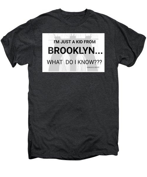 I'm Just A Kid... Men's Premium T-Shirt