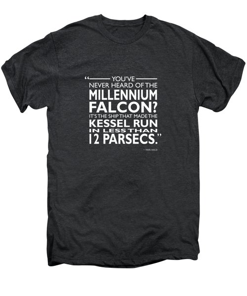 In Less Than 12 Parsecs Men's Premium T-Shirt