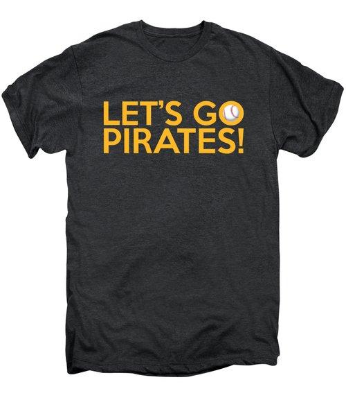 Let's Go Pirates Men's Premium T-Shirt