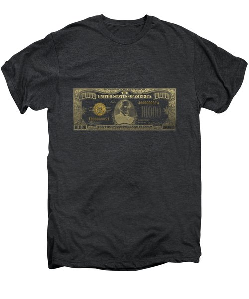 U.s. Ten Thousand Dollar Bill - 1934 $10000 Usd Treasury Note In Gold On Black Men's Premium T-Shirt
