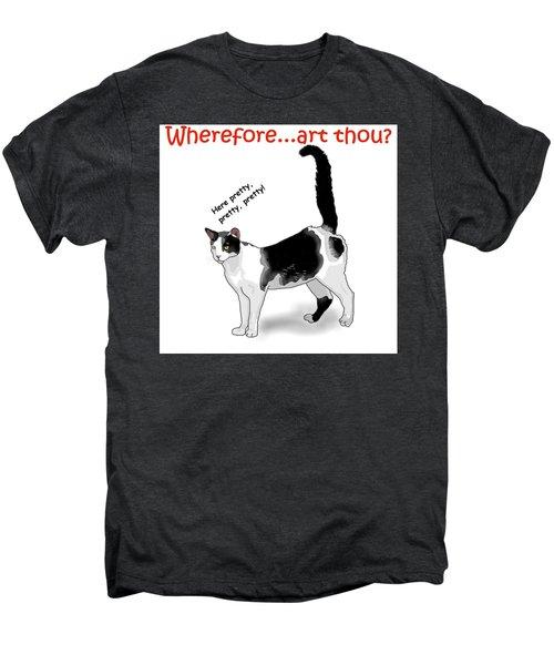 Wherefore...art Thou? Men's Premium T-Shirt