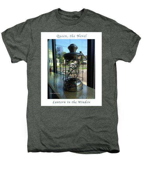 Image Included In Queen The Novel - Lantern In Window 19of74 Enhanced Poster Men's Premium T-Shirt