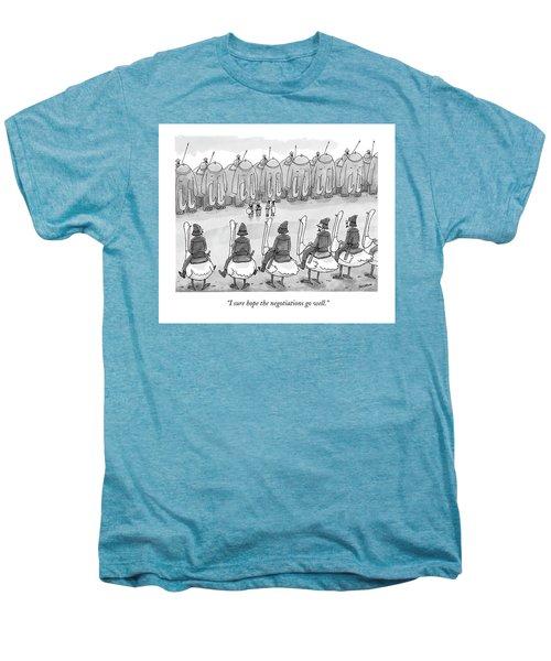 I Sure Hope The Negotiations Go Well Men's Premium T-Shirt