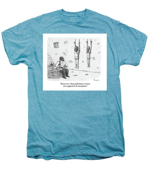 A Prisoner In A Dungeon Speaks To A Torturer Who Men's Premium T-Shirt