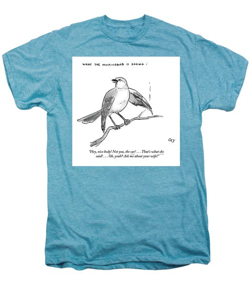 An Incendiary Mockingbird Is Depicted Men's Premium T-Shirt