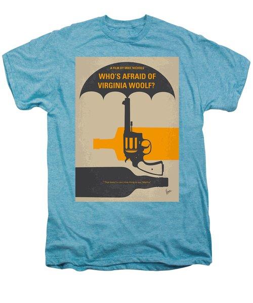 No426 My Whos Afraid Of Virginia Woolf Minimal Movie Poster Men's Premium T-Shirt by Chungkong Art