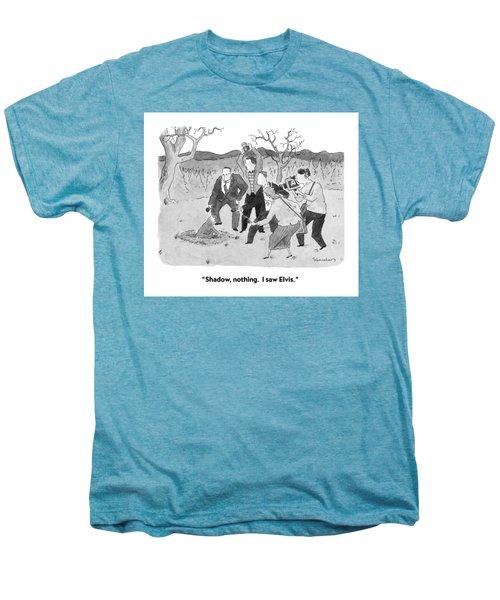 Shadow, Nothing.  I Saw Elvis Men's Premium T-Shirt