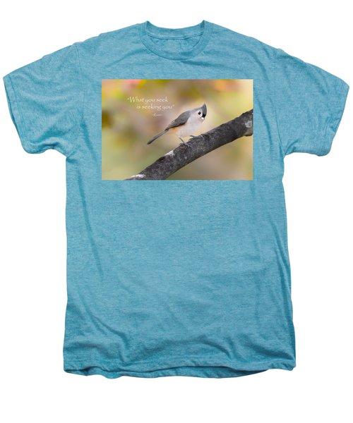 What You Seek Men's Premium T-Shirt by Bill Wakeley