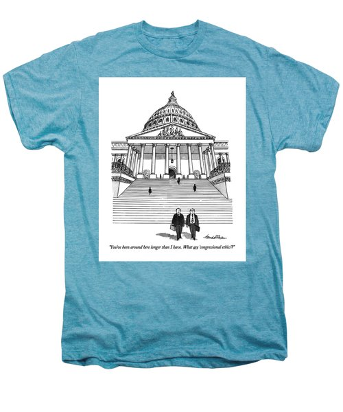 You've Been Around Here Longer Than I Have. What Men's Premium T-Shirt by J.B. Handelsman