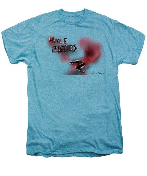 Hate Bleeds Men's Premium T-Shirt