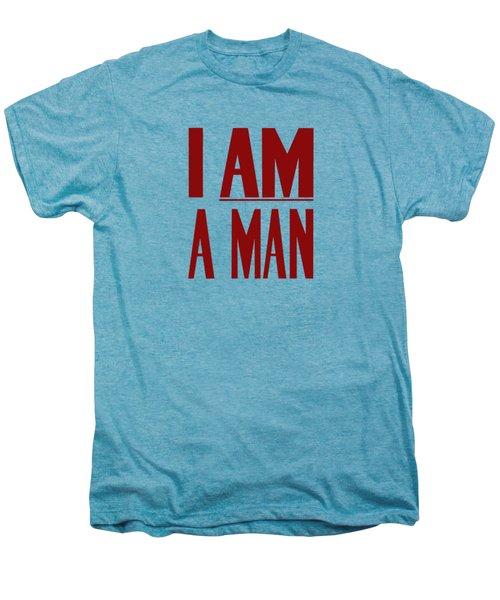 I Am A Man Men's Premium T-Shirt