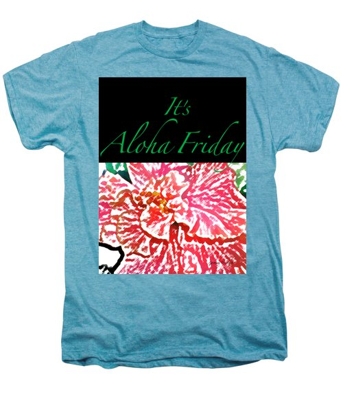 Aloha Friday T-shirt Men's Premium T-Shirt