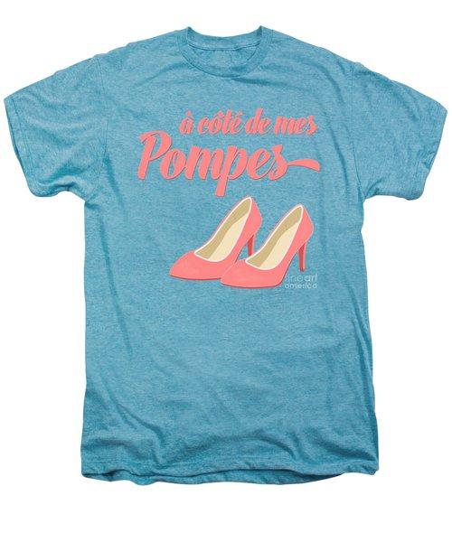 Pink High Heels French Saying Men's Premium T-Shirt