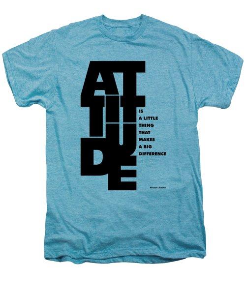 Attitude - Winston Churchill Inspirational Typographic Quote Art Poster Men's Premium T-Shirt