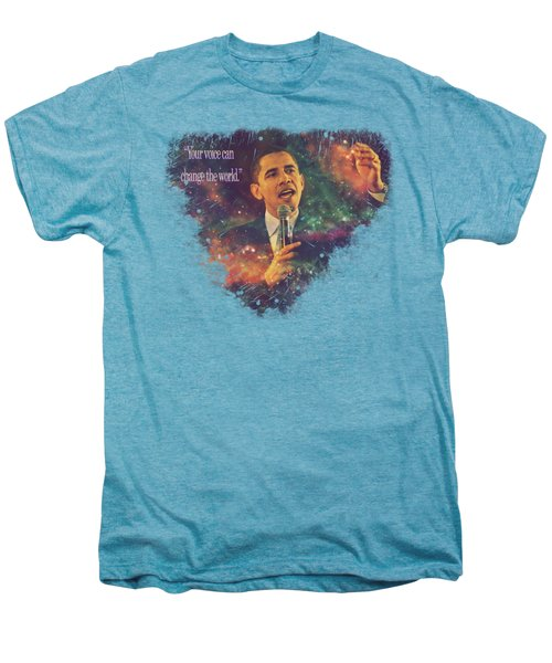 Barack Obama Quote Digital Cosmic Artwork Men's Premium T-Shirt