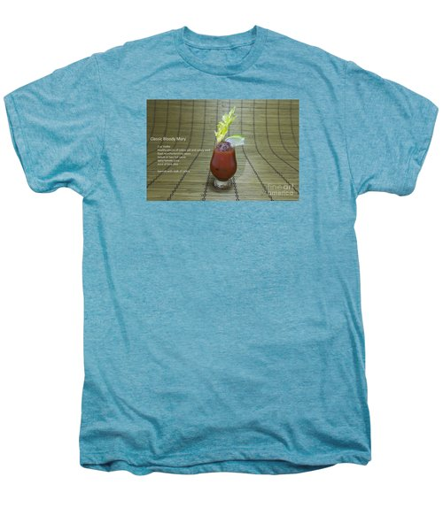 Bloody Mary, Bloody Caesar, Tomato Juice Men's Premium T-Shirt by Karen Foley