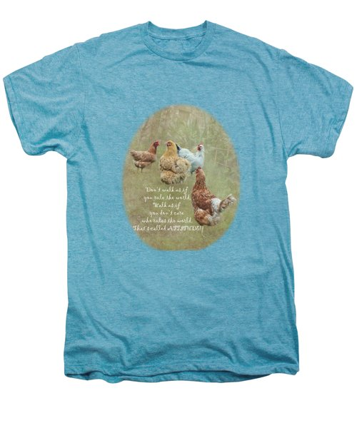 Chickens With Attitude On A Transparent Background Men's Premium T-Shirt by Terri Waters