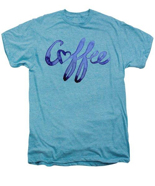 Coffee Love Typography Men's Premium T-Shirt
