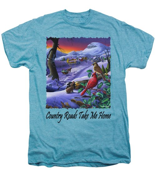 Country Roads Take Me Home - Small Town Winter Landscape With Cardinals - Americana Men's Premium T-Shirt