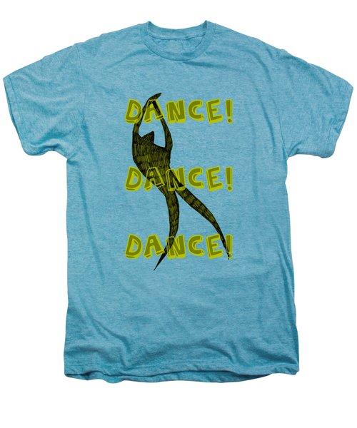 Dance Dance Dance Men's Premium T-Shirt by Michelle Calkins