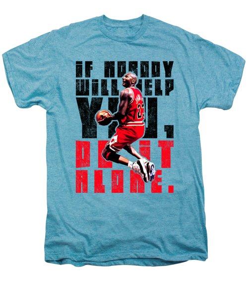 Do It Alone Men's Premium T-Shirt by Iman Cruz