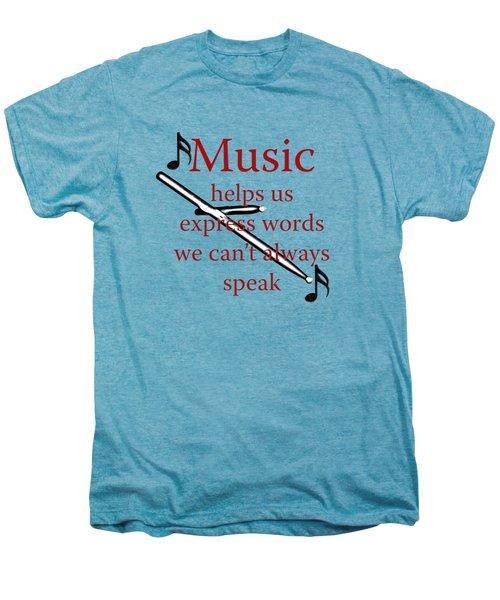 Drum Music Helps Us Express Words Men's Premium T-Shirt by M K  Miller