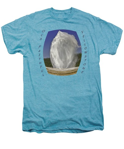 Fisheye Look At Old Faithful Men's Premium T-Shirt