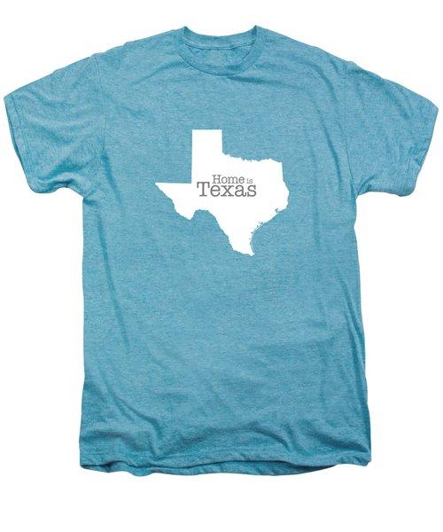 Home Is Texas Men's Premium T-Shirt